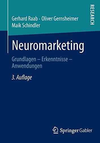 9783834925725: Neuromarketing: Grundlagen - Erkenntnisse - Anwendungen