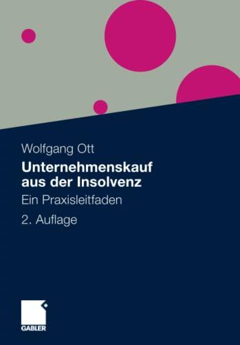 9783834926128: Unternehmenskauf aus der Insolvenz: Ein Praxisleitfaden (German Edition)