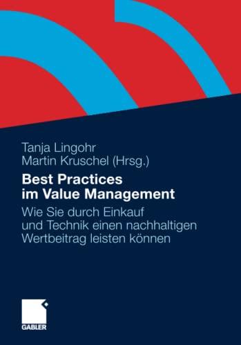 9783834926272: Best Practices im Value Management: Wie Sie durch Einkauf und Technik einen nachhaltigen Wertbeitrag leisten können