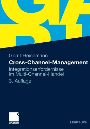 9783834926395: Cross-Channel-Management: Integrationserfordernisse im Multi-Channel-Handel (German Edition)