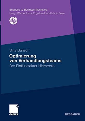 Optimierung Von Verhandlungsteams: Der Einflussfaktor Hierarchie: Sina Barisch