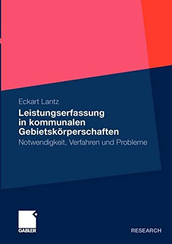 9783834926708: Leistungserfassung in kommunalen Gebietskörperschaften: Notwendigkeit, Verfahren und Probleme