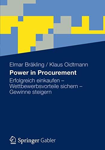 9783834926982: Power in Procurement: Erfolgreich einkaufen - Wettbewerbsvorteile sichern - Gewinne steigern