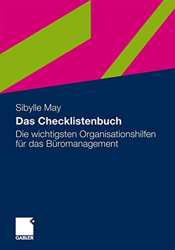 Das Checklistenbuch: Die Wichtigsten Organisationshilfen für das Büromanagement (German Edition) - May Sibylle