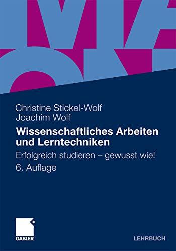9783834927910: Wissenschaftliches Arbeiten und Lerntechniken: Erfolgreich studieren - gewusst wie! (German Edition)