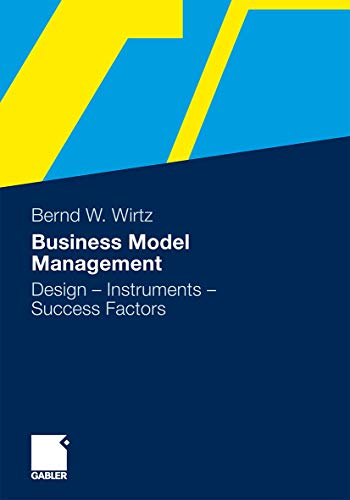 9783834927927: Business Model Management: Design - Instruments - Success Factors
