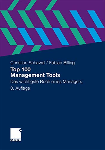 9783834928115: Top 100 Management Tools: Das Wichtigste Buch Eines Managers (German Edition)
