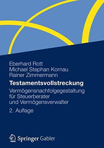9783834928306: Testamentsvollstreckung: Vermögensnachfolgegestaltung für Steuerberater und Vermögensverwalter