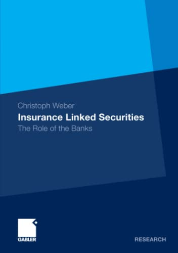 9783834928603: Insurance Linked Securities: The Role of the Banks