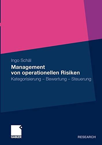9783834928771: Management von operationellen Risiken: Kategorisierung - Bewertung - Steuerung (German Edition)