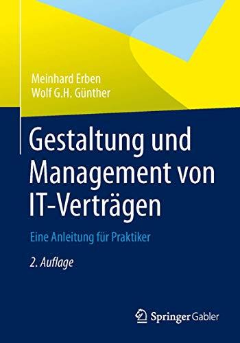 9783834929099: Gestaltung und Management von IT-Verträgen: Eine Anleitung für Praktiker (German Edition)