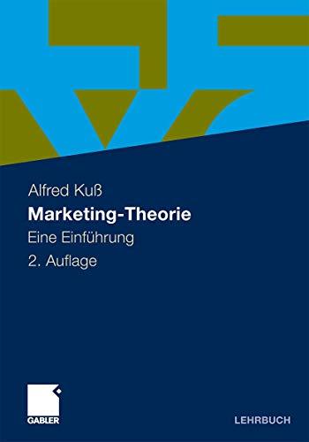 9783834929686: Marketing-Theorie: Eine Einfuhrung