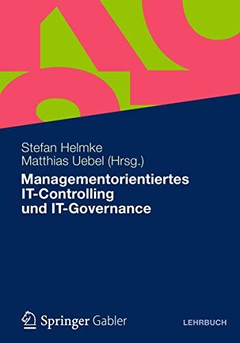 9783834930019: Managementorientiertes IT-Controlling und IT-Governance