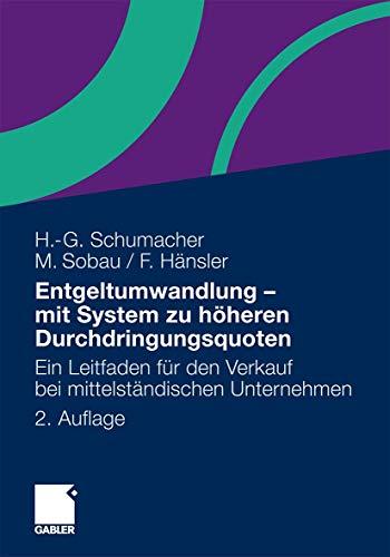 9783834930071: Entgeltumwandlung - mit System zu höheren Durchdringungsquoten: Ein Leitfaden für den Verkauf bei mittelständischen Unternehmen (German Edition)