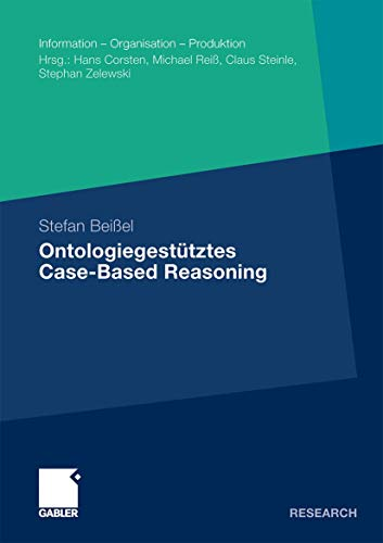 Ontologiegestütztes Case-Based Reasoning: Stefan Beißel