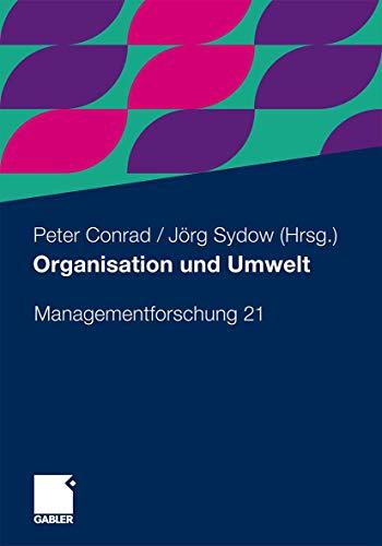 9783834931214: Organisation und Umwelt (Managementforschung)