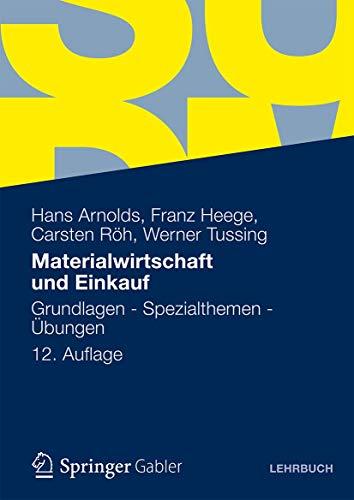 9783834931603: Materialwirtschaft und Einkauf: Grundlagen - Spezialthemen - Übungen (German Edition)