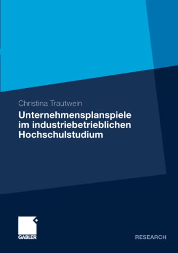9783834931771: Unternehmensplanspiele im industriebetrieblichen Hochschulstudium: Analyse von Kompetenzerwerb, Motivation und Zufriedenheit am Beispiel des ... - General Management II (German Edition)