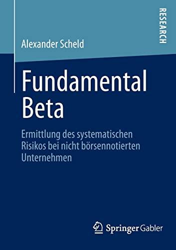 9783834931894: Fundamental Beta: Ermittlung des systematischen Risikos bei nicht börsennotierten Unternehmen (German Edition)