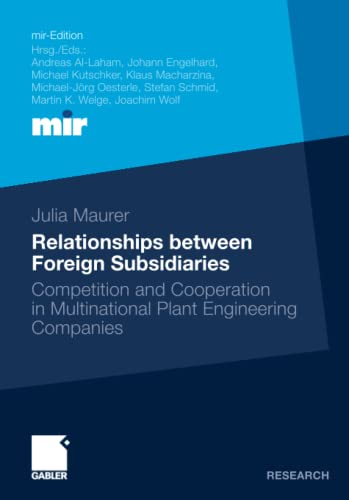 Relationships between Foreign Subsidiaries: Competition and Cooperation: Maurer, Julia