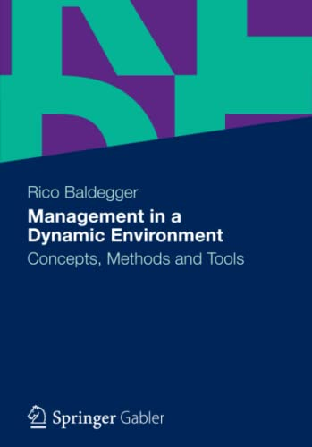 Management in a Dynamic Environment: Rico Baldegger