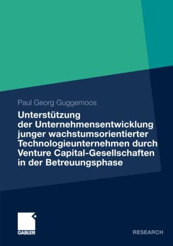 9783834932273: Unterstützung der Unternehmensentwicklung junger wachstumsorientierter Technologieunternehmen durchVenture Capital-Gesellschaften in der ... der Kapitalnehmer (German Edition)