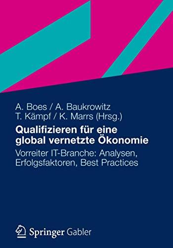 Qualifizieren für eine global vernetzte Ökonomie: Andreas Boes