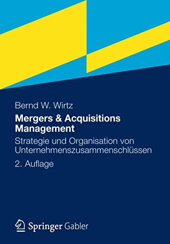9783834932617: Mergers & Acquisitions Management: Strategie und Organisation von Unternehmenszusammenschlüssen (German Edition)
