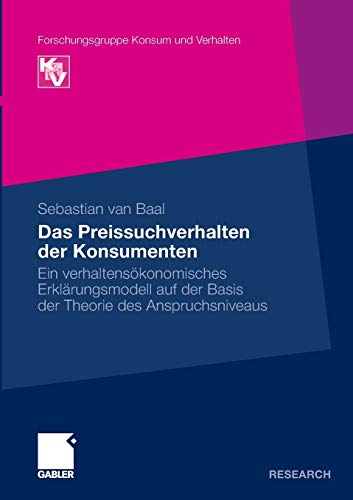 9783834932785: Das Preissuchverhalten der Konsumenten (Forschungsgruppe Konsum Und Verhalten)
