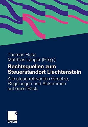 Rechtsquellen zum Steuerstandort Liechtenstein: Thomas Hosp