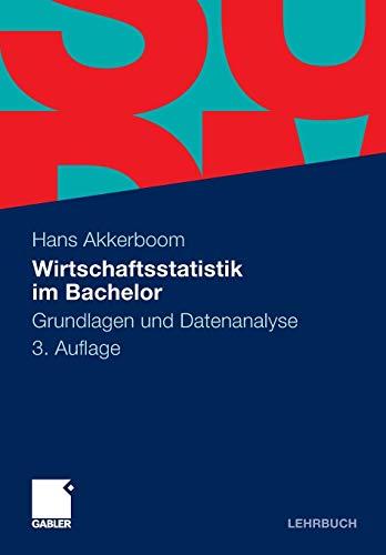 9783834933225: Wirtschaftsstatistik im Bachelor: Grundlagen und Datenanalyse