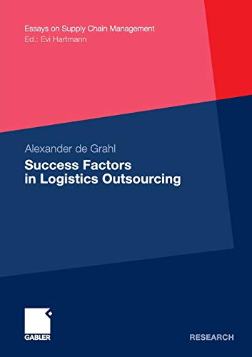 9783834933553: Success Factors in Logistics Outsourcing (Essays on Supply Chain Management) (English and German Edition)