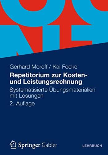 9783834933720: Repetitorium zur Kosten- und Leistungsrechnung: Systematisierte �bungsmaterialien mit L�sungen