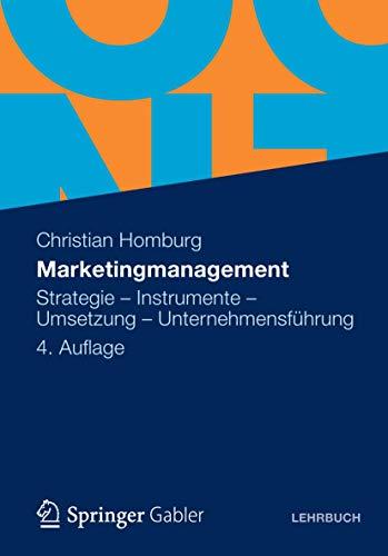 9783834934352: Marketingmanagement: Strategie - Instrumente - Umsetzung - Unternehmensführung (German Edition)