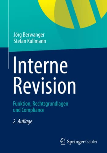 9783834934703: Interne Revision: Funktion, Rechtsgrundlagen und Compliance (German Edition)