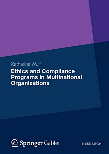 9783834934949: Ethics and Compliance Programs in Multinational Organizations
