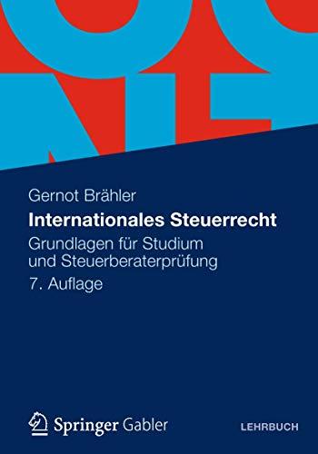 9783834935144: Internationales Steuerrecht: Grundlagen für Studium und Steuerberaterprüfung (German Edition)