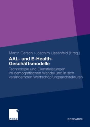 AAL- und E-Health-Geschäftsmodelle: Martin Gersch