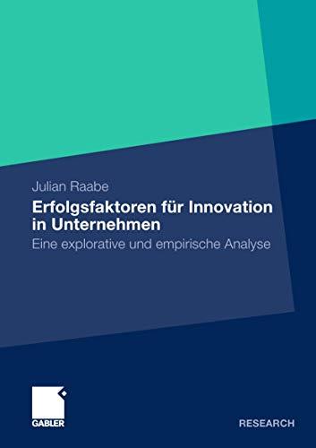 9783834935564: Erfolgsfaktoren für Innovation in Unternehmen: Eine explorative und empirische Analyse (Altern - interdisziplinär) (German Edition)