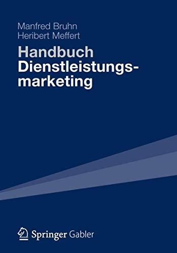 Handbuch Dienstleistungsmarketing. - Bruhn, Manfred; Meffert, Heribert