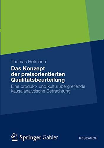 Das Konzept der preisorientierten Qualitätsbeurteilung: Thomas Hofmann