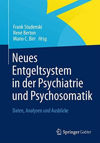 Neues Entgeltsystem in der Psychiatrie und Psychosomatik: Frank Studenski
