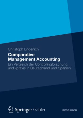 9783834942760: Comparative Management Accounting: Ein Vergleich der Controllingforschung und -praxis in Deutschland und Spanien (German Edition)