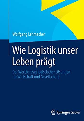 Wie Logistik unser Leben prägt: Wolfgang Lehmacher
