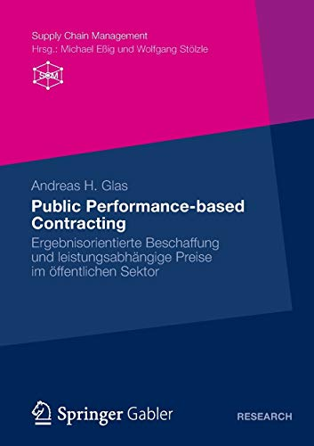 Public Performance-based Contracting: Andreas H. Glas