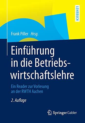 9783834945280: Einf�hrung in die Betriebswirtschaftslehre: Ein Reader zur Vorlesung an der RWTH Aachen