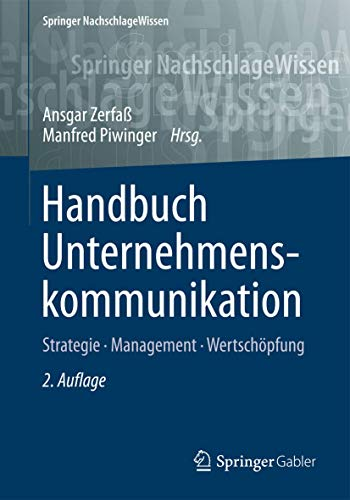 9783834945426: Handbuch Unternehmenskommunikation: Strategie - Management - Wertschöpfung (Springer NachschlageWissen)