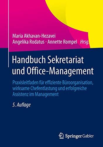 9783834946096: Handbuch Sekretariat und Office-Management: Praxisleitfaden für effiziente Büroorganisation, wirksame Chefentlastung und erfolgreiche Assistenz im Management