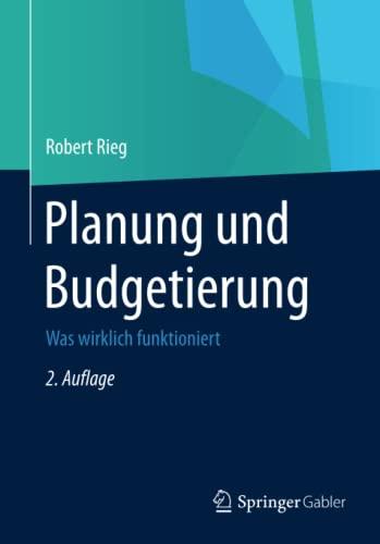 9783834946287: Planung und Budgetierung: Was wirklich funktioniert