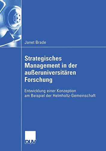 Strategisches Management in der außeruniversitären Forschung: Janet Brade